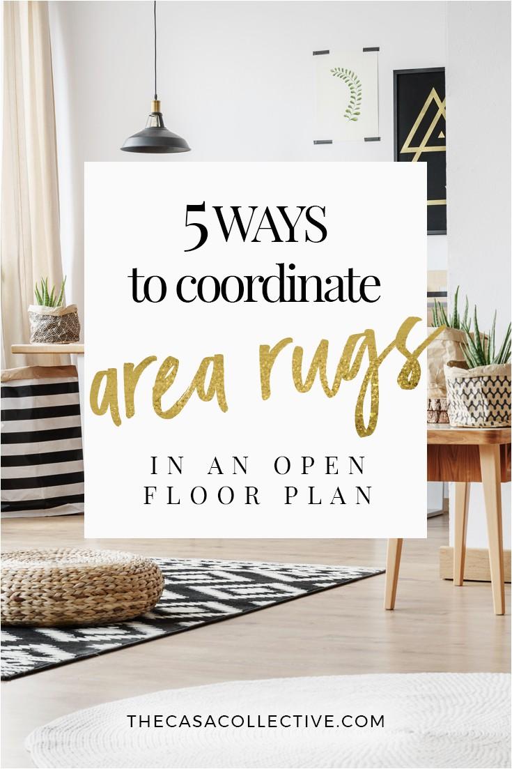 Area Rug Ideas for Open Floor Plan 5 Ways to Coordinate area Rugs In An Open Floor Plan