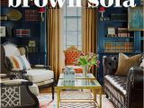 Area Rugs that Go with Dark Brown Furniture 17 Stunning Ways to Decorate with A Brown sofa In 2020