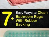 Bath Rugs with Rubber Backing 7 Easy Ways to Clean Bathroom Rugs with Rubber Backing In