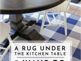 Best area Rug for Under Kitchen Table A Rug Under the Kitchen Table