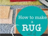 Make area Rug From Carpet How to Make A Rug Out Of Carpet Remnants