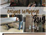 Make Carpet Into area Rug Diy Carpet Remnant Into area Rug
